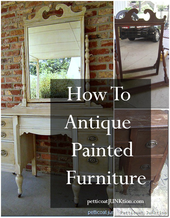 How to antique painted furniture Petticoat Junktion tutorial off-white painted dresser with antique finish.
