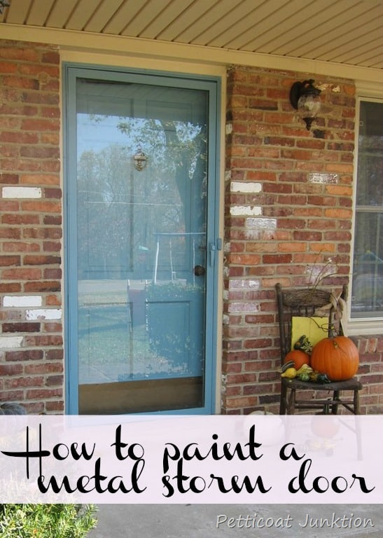 How to paint a metal storm door Petticoat Junktion