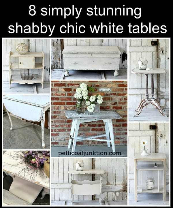 8 simply stunning shabby chic white tables Petticoat Junktion