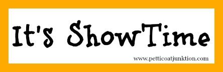 It's Showtime graphic Petticoat Junktion