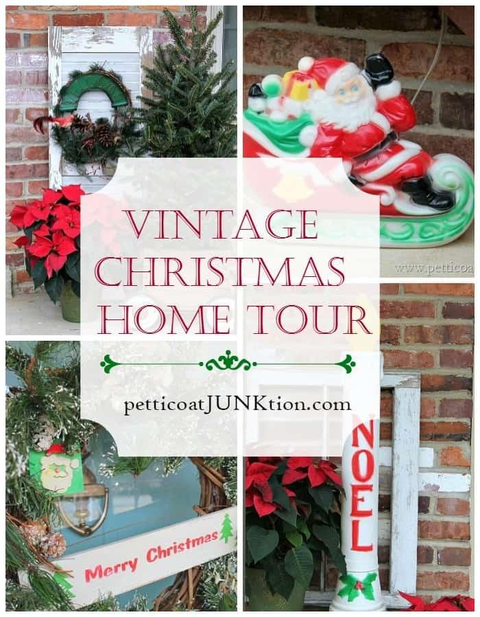 Vintage Christmas Home Tour Petticoat Junktion