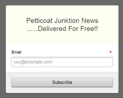 Subscribe to Petticoat Junktion Emails