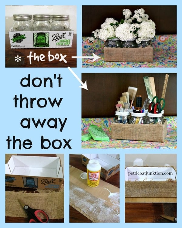 Don't throw away the box Petticoat Junktion Mason Jar Crafts