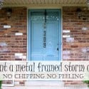 painted-metal-framed-storm-door-Petticoat-Junktion-no-chipping-no-peeling.jpg
