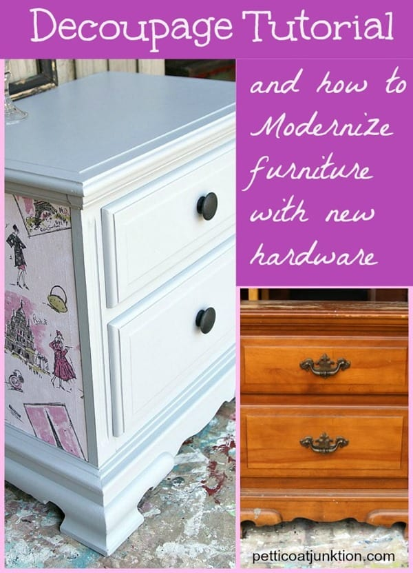 how to decoupage and modernize furniture with new hardware Petticoat Junktion