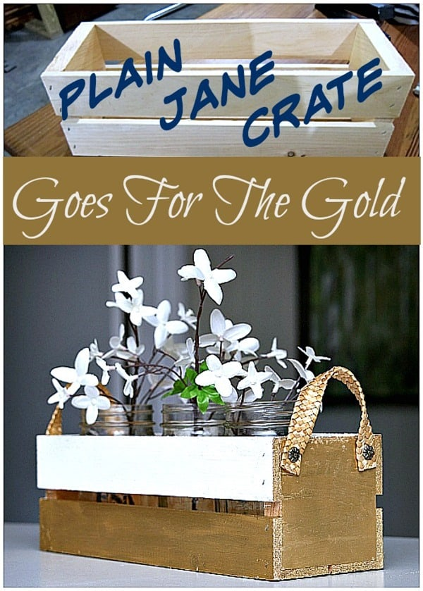 Plain Jane Crate Goes For The Gold Petticoat Junktion Metallic Gold Crate Project 600
