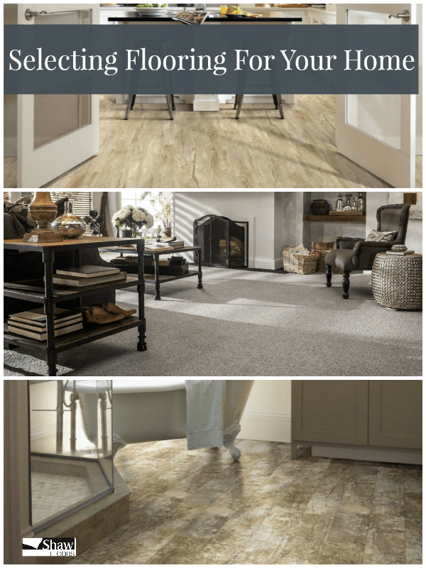 Selecting Flooring For Your Home From Shaw Floors
