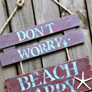 Beach Happy | Easy DIY Sign | No Worries