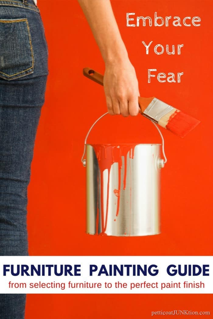 Embrace Your Fear | Painting Furniture Guide 101