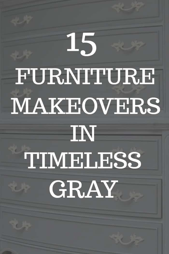 15 Gray Furniture Makeovers in Various Shades of Gray