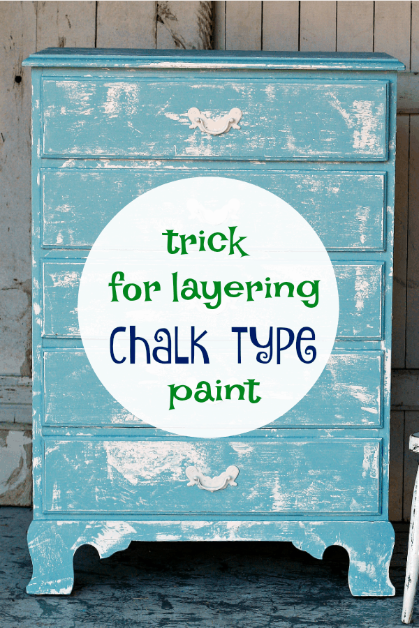 easy trick for layering chalk finish paint