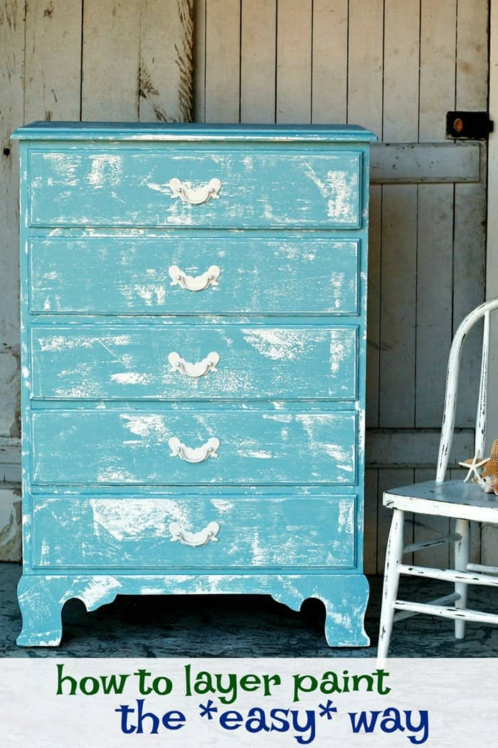 how to layer chalk finish paint on furniture the easy way with one special technique