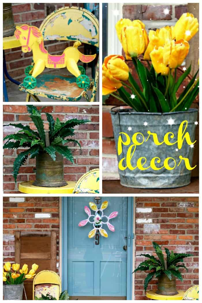 decorating the front porch with junk finds and yellow tulips