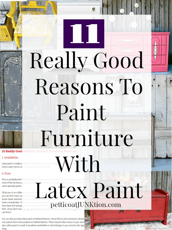 11 reasons to paint furniture using latex paint