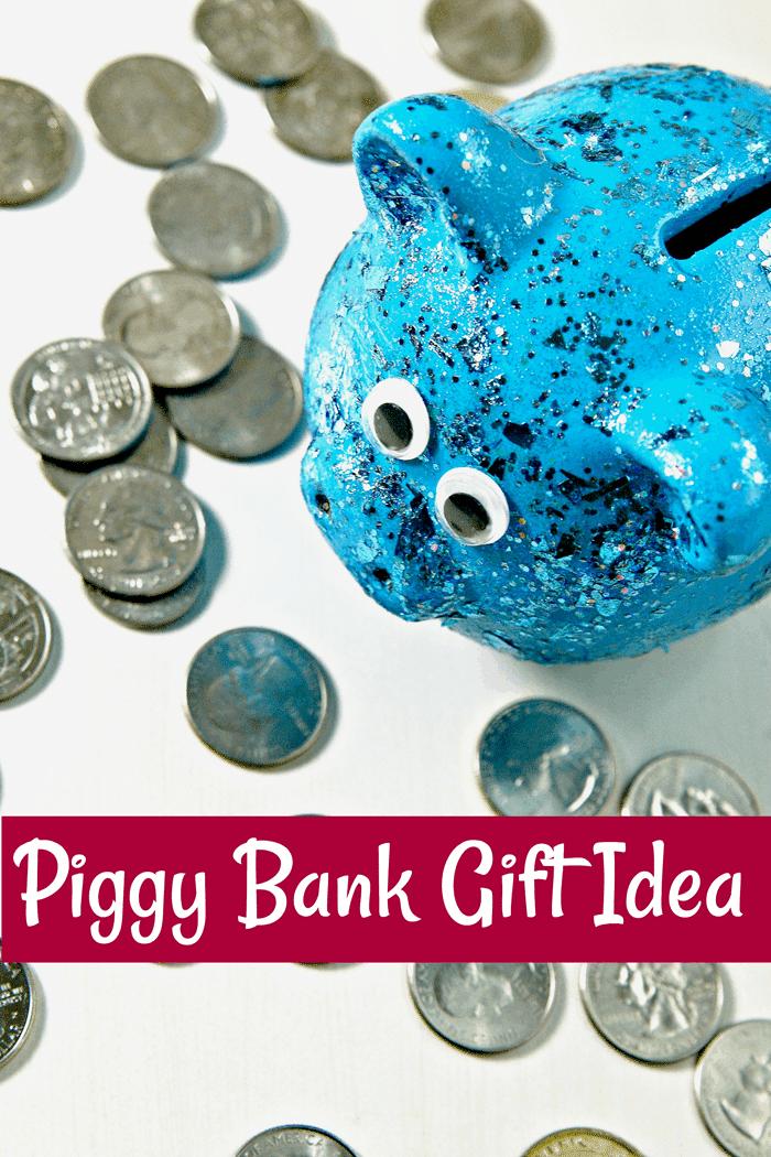 Piggy Bank gift idea