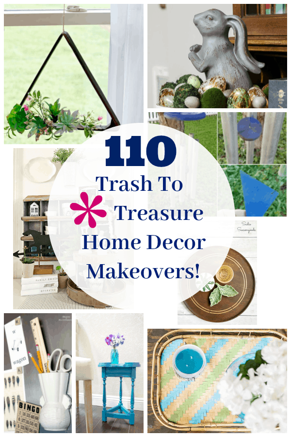 110 Trash to Treasure Home Decor Makeovers
