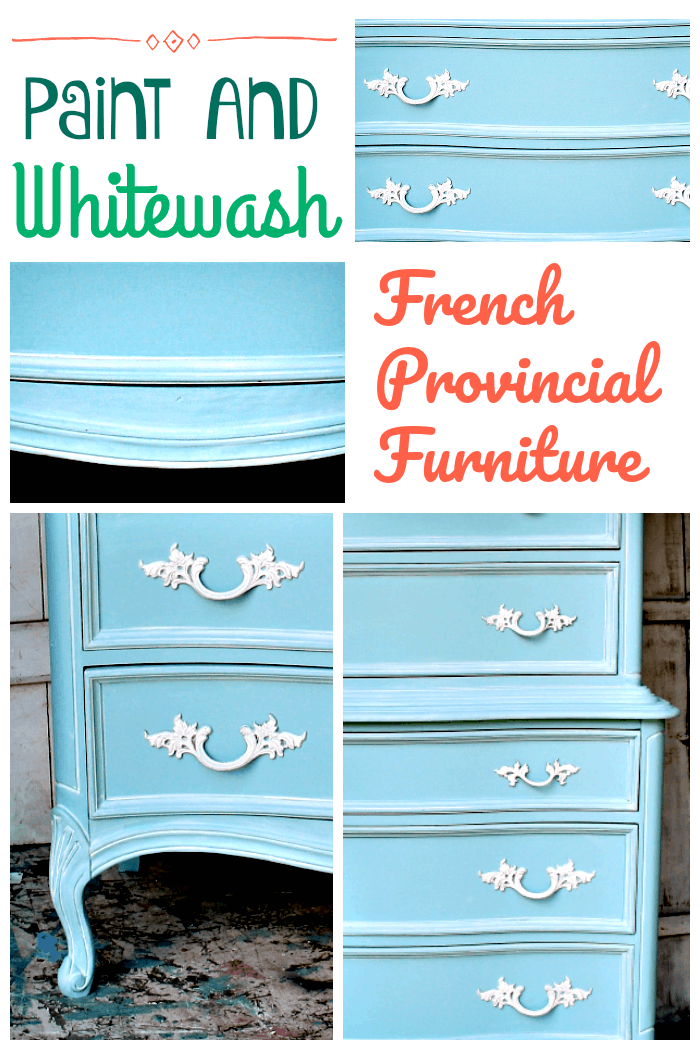 Paint and Whitewash French Provincial Furniture
