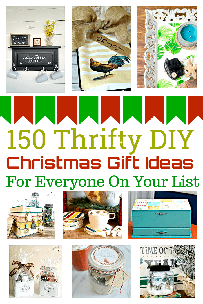 150 money saving DIY Christmas Gift Ideas For Everyone On Your List
