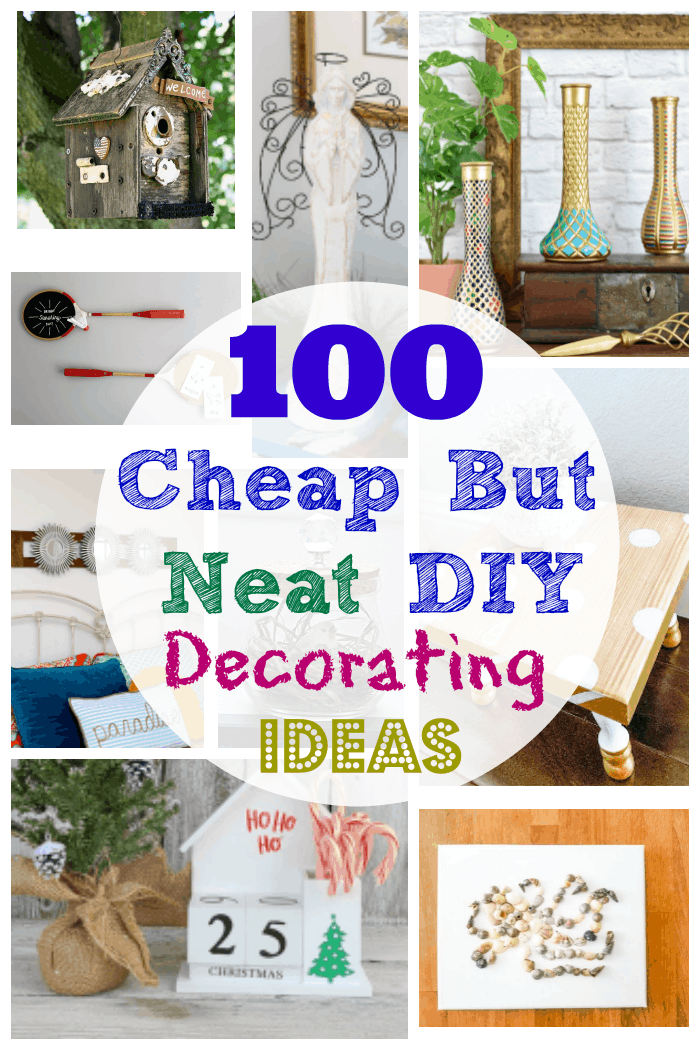 100 cheap diy home decorating ideas