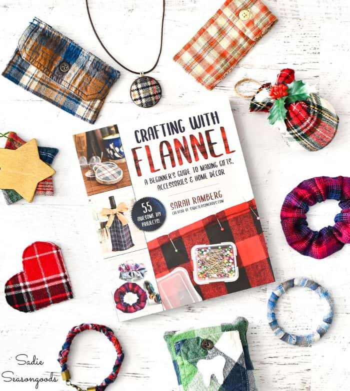 Crafting With Flannel by Sarah Ramberg, Sadie Seasongoods